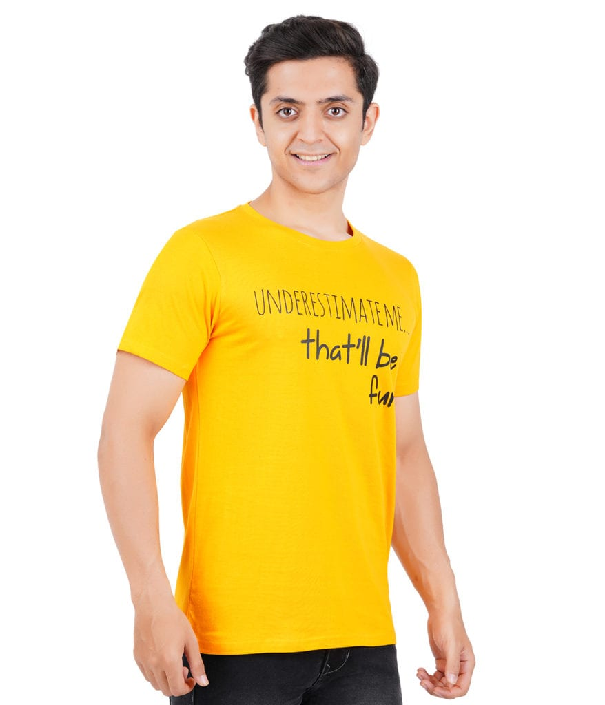 Graphic Printed Round neck Underestimate Me Yellow T Shirt