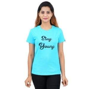 Typography Round neck Stay Young Blue Womens T Shirt