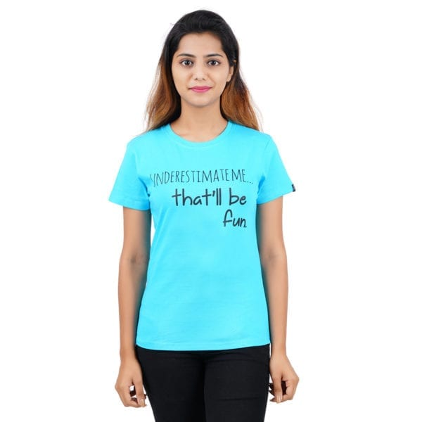 Graphic Printed Round neck Underestimate Me Blue Womens T Shirt
