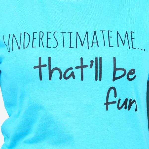 Graphic Printed Round neck Underestimate Me Blue Womens T Shirt Print