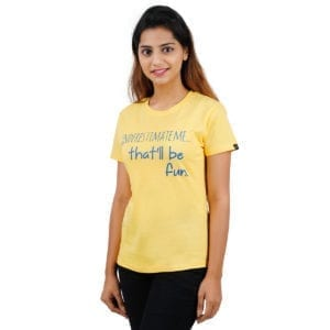 Printed Round or Crew neck Underestimate Me Yellow Womens T Shirt