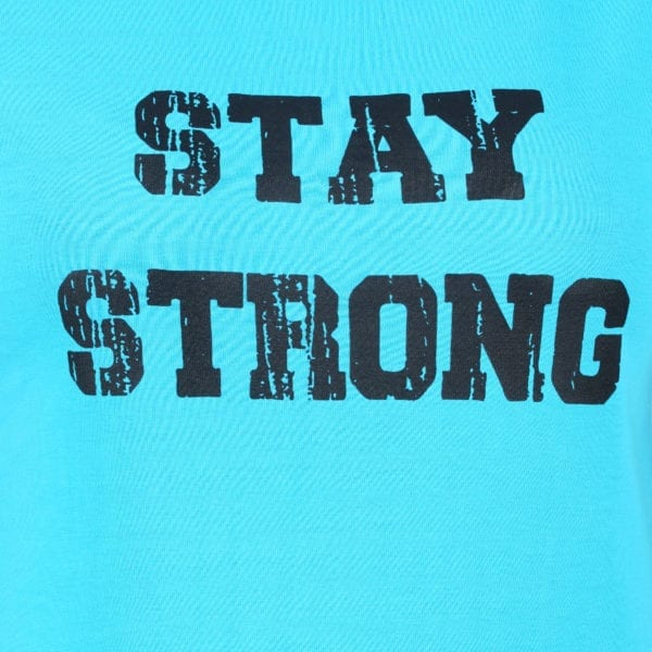 Typography Round neck Stay Strong Blue Women TShirt Print